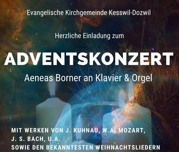 Adventskonzert in Kesswil mit Aeneas Borner an Klavier & Orgel